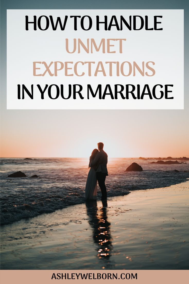 HOW TO DEAL WITH UNMET EXPECTATIONS IN YOUR MARRIAGE ...