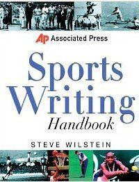 Associated Press Sports Writing Handbook By Steve Wilstein Mcgraw Hill Education Sports Writing Jobs