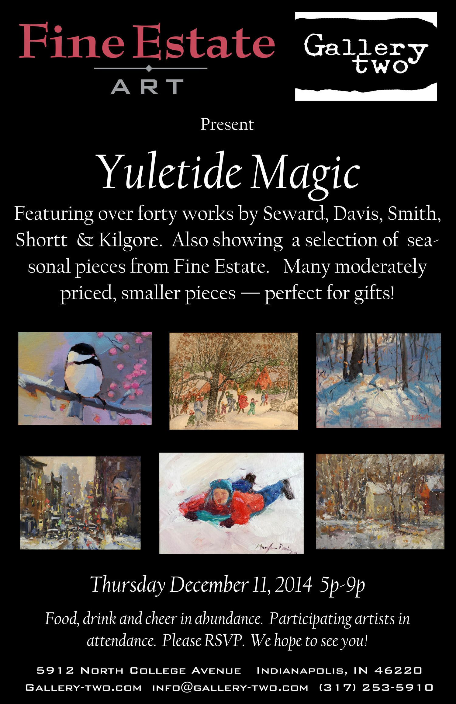 Yuletide Magic Art Open House At Fine Estate Art Rugs Gallery Two 5912 N College Ave Indianapolis Dec 11 5pm Yuletide Holiday Words Christmas Seasons