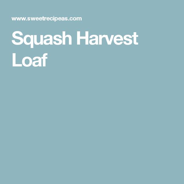 Squash Harvest Loaf