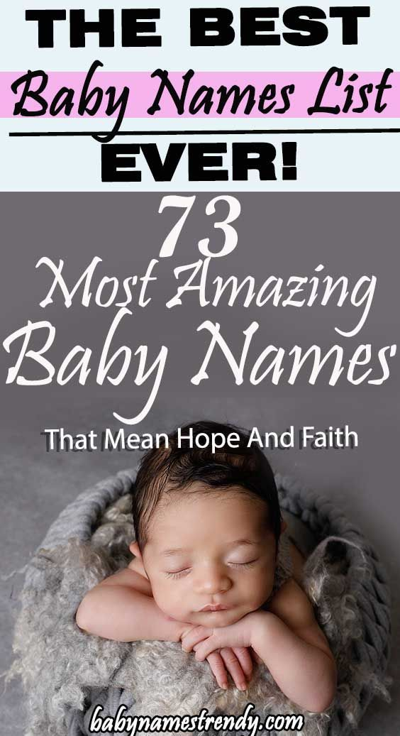 73 Most Amazing Baby Names That Mean Hope And Faith   Baby ...