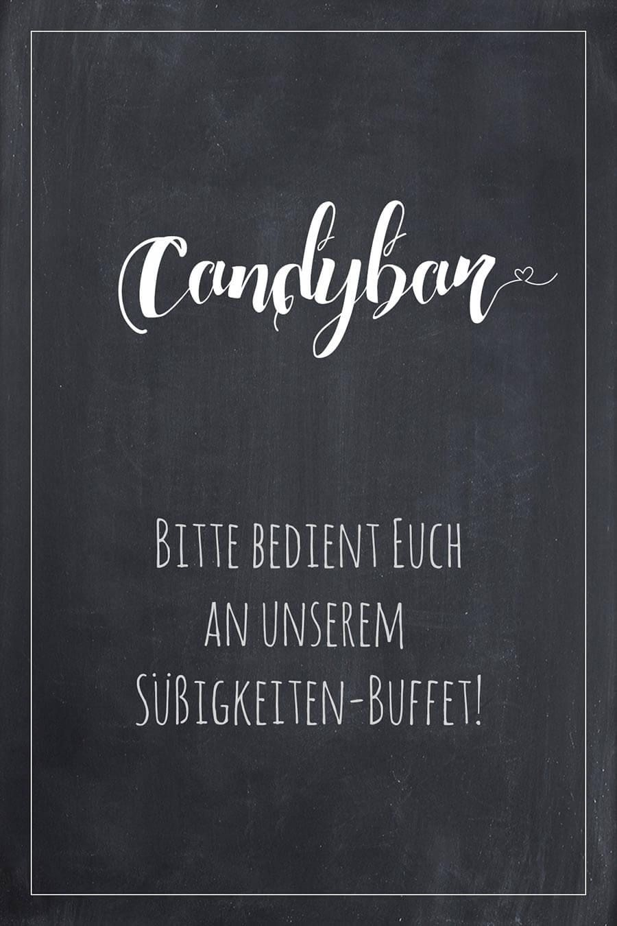 Candybar Schild für die Hochzeit im Tafel-Look. Finde bei uns viele ...