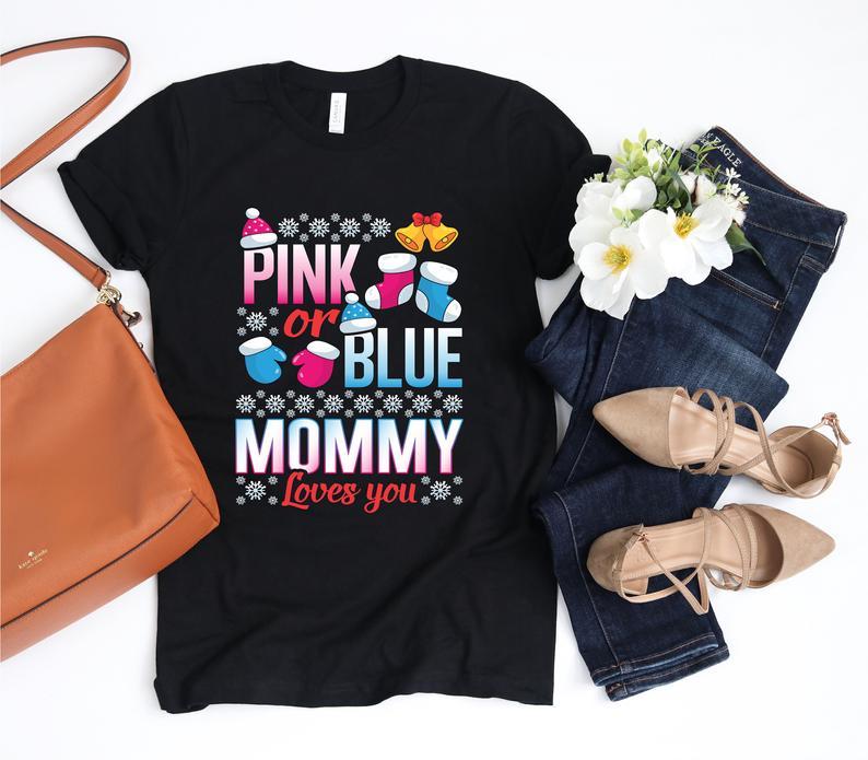 Gender Reveal Shirt Pink Or Blue Mommy Loves You Christmas Etsy Gender Reveal Shirts Gender Reveal Gifts Christmas Gender Reveal