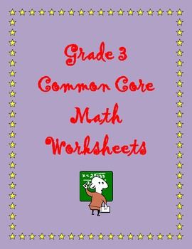 grade  common core math operations and algebraic thinking oaa  common core state standards  grade  mathematicsthese two worksheets  contain math problems aligned with the rd grade common core free