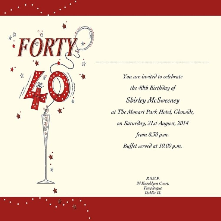 Funny 40th Birthday Invitation Wording Samples