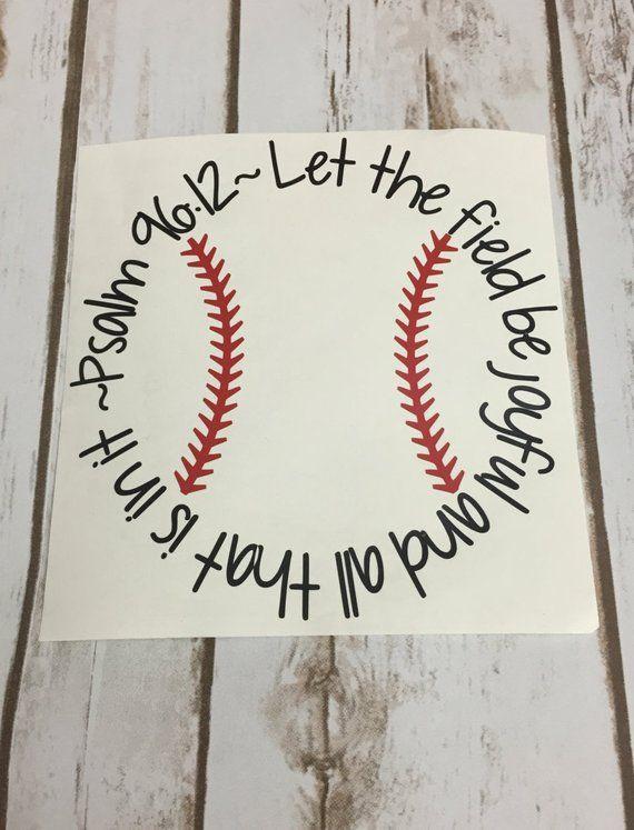 Photo of Psalm 96:12 Baseball – Let the Field be Joyful vinyl – Car Decal – Baseball Bible Verse – Psalm 96 12 – Baseball Car Decal
