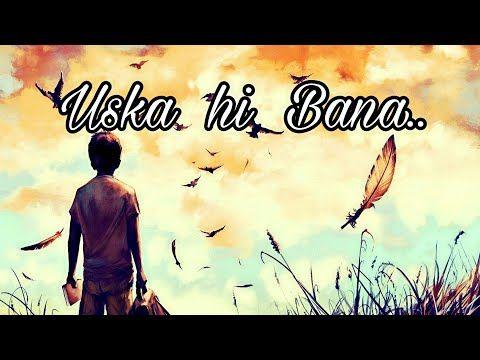 Aye Khuda Jab Bana Uska Hi Bana Old Sad Love Romantic