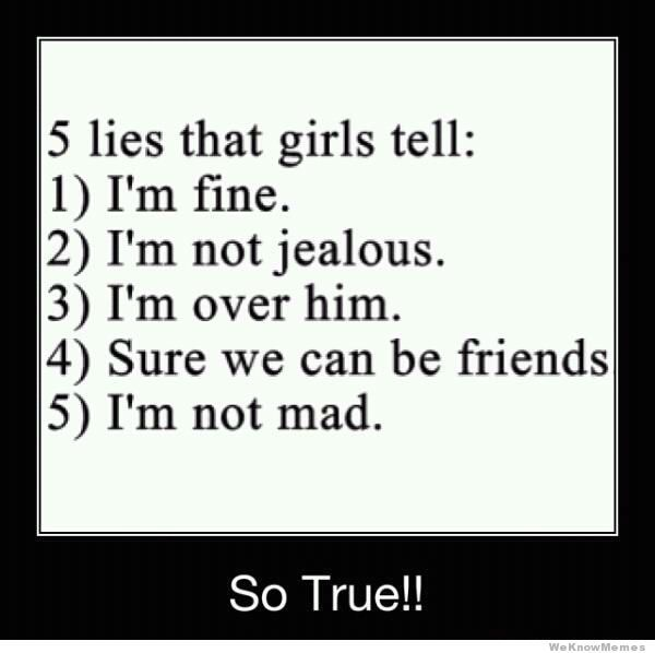 Girls Lie Quotes: 10 Things Girls Always Lie About
