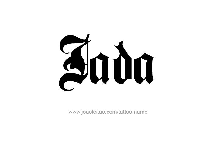 Pin By Jada Davis On Jada Name Tattoo Designs Name Tattoo Name Tattoos