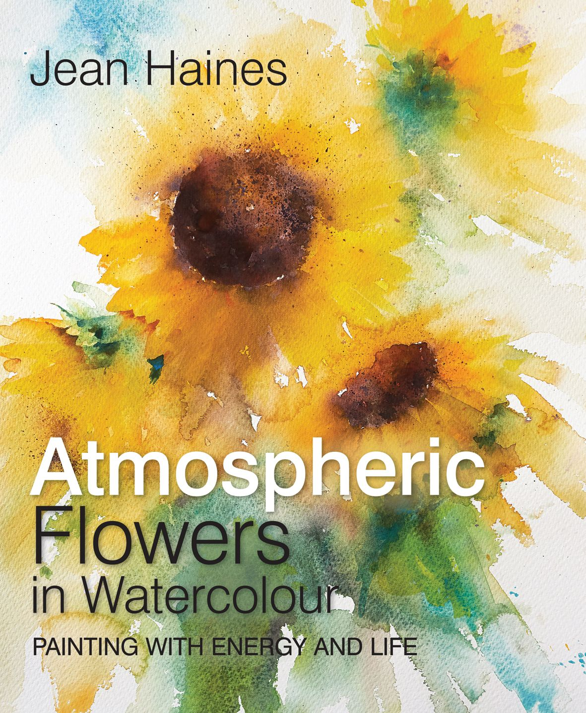In This Beautiful Book Best Selling Author Jean Haines Shows You