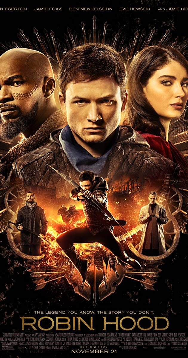 Directed By Otto Bathurst With Taron Egerton Jamie Foxx Ben Mendelsohn Eve Hewson A War Hardened Crusader And His Robin Hood Free Movies Online Hd Movies