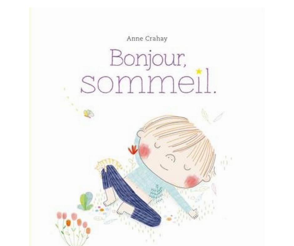 bonjour sommeil est un livre outil qui va permettre aux enfants d acqu rir 4 techniques. Black Bedroom Furniture Sets. Home Design Ideas