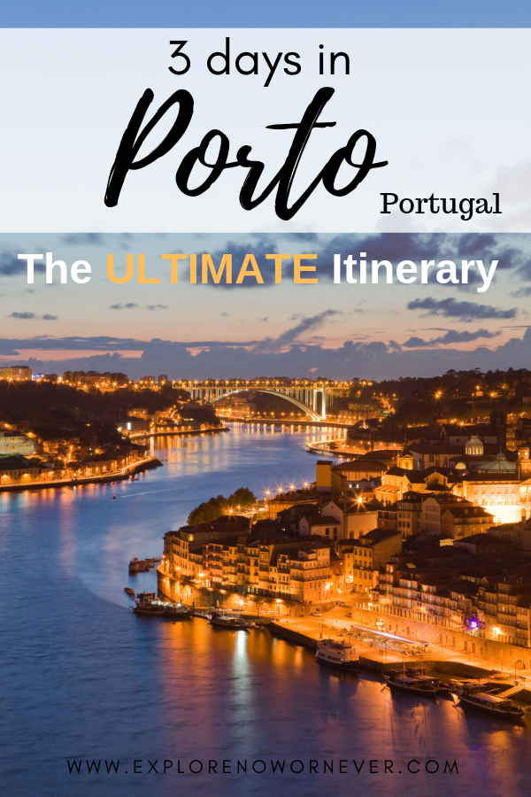 3 Days In Porto: The Ultimate Itinerary #visitportugal