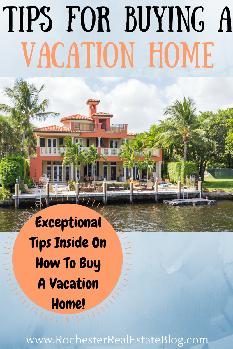 How to Buy a Vacation Home recommend