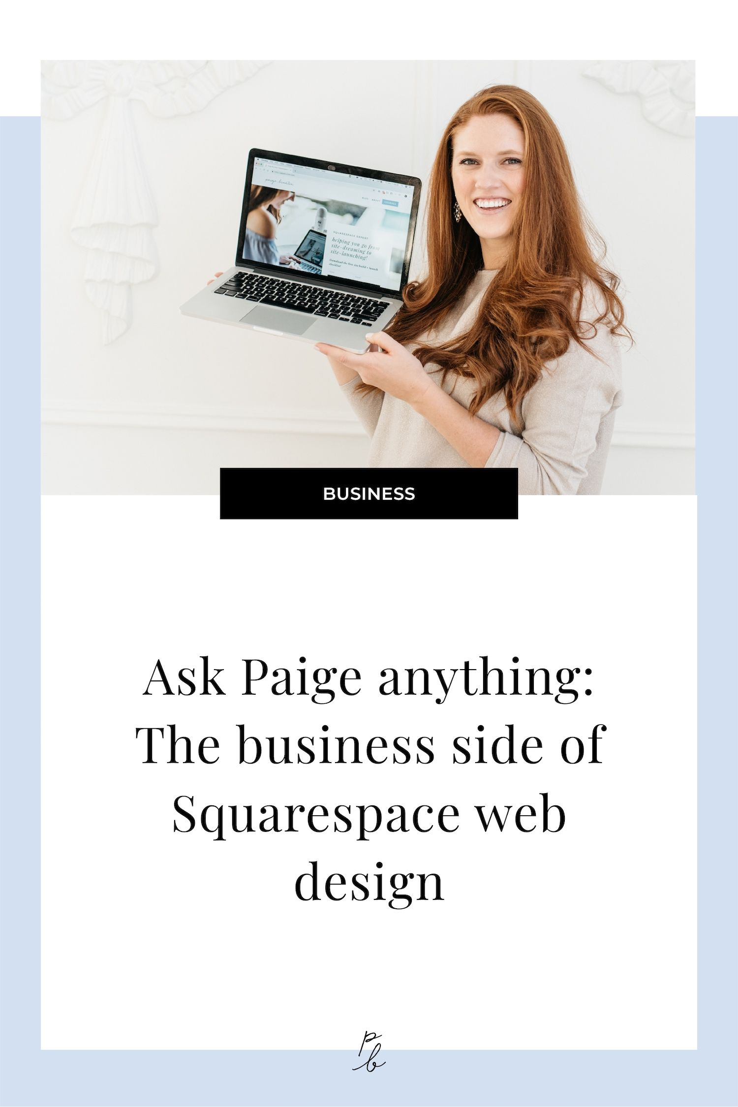 Ask Paige Anything The business side of Squarespace