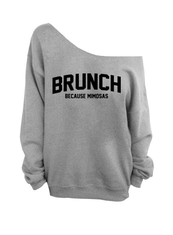 Brunch Because Mimosas Gray Slouchy Oversized Sweatshirt
