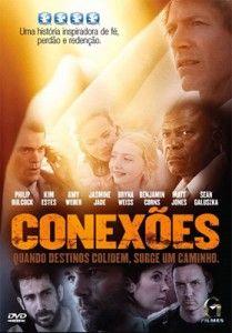 Conexoes Filme Gospel Pesquisa Google Filmes Cristaos Filmes Baixar Filmes