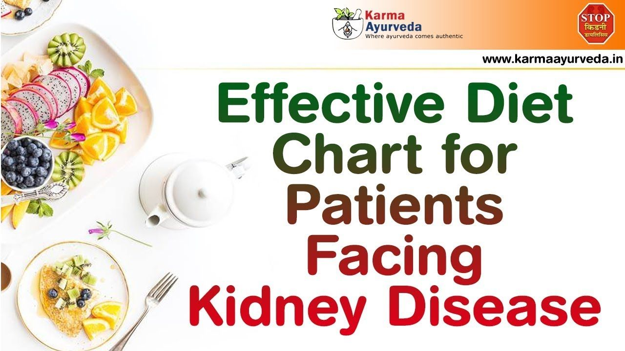 Diet Menu For Kidney Patients Diet Chart For Kidney Patients Foods F Diet Chart Kidney Patient Diet Kidney Recipes