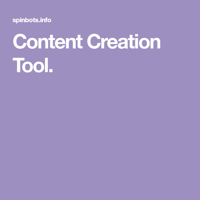 Content Creation Tool Paraphrasing Spinbot Download