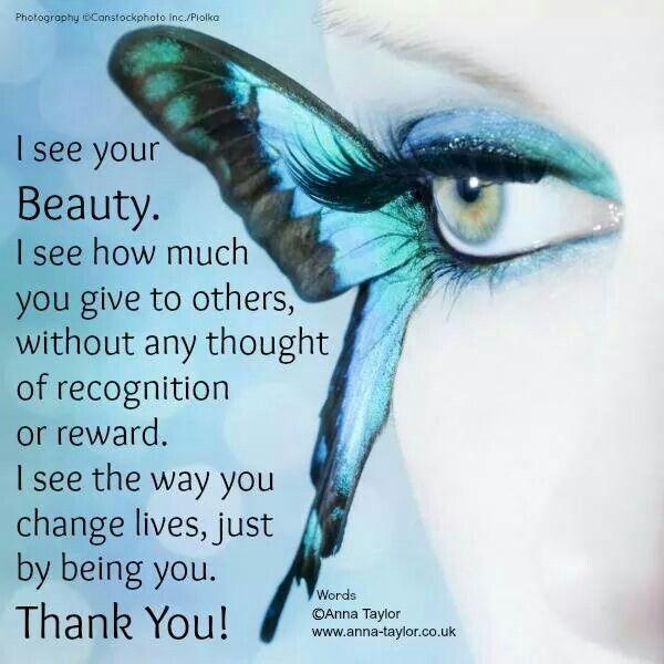 I See Your Beauty Uplifting Your Spirit Pinterest Gratitude