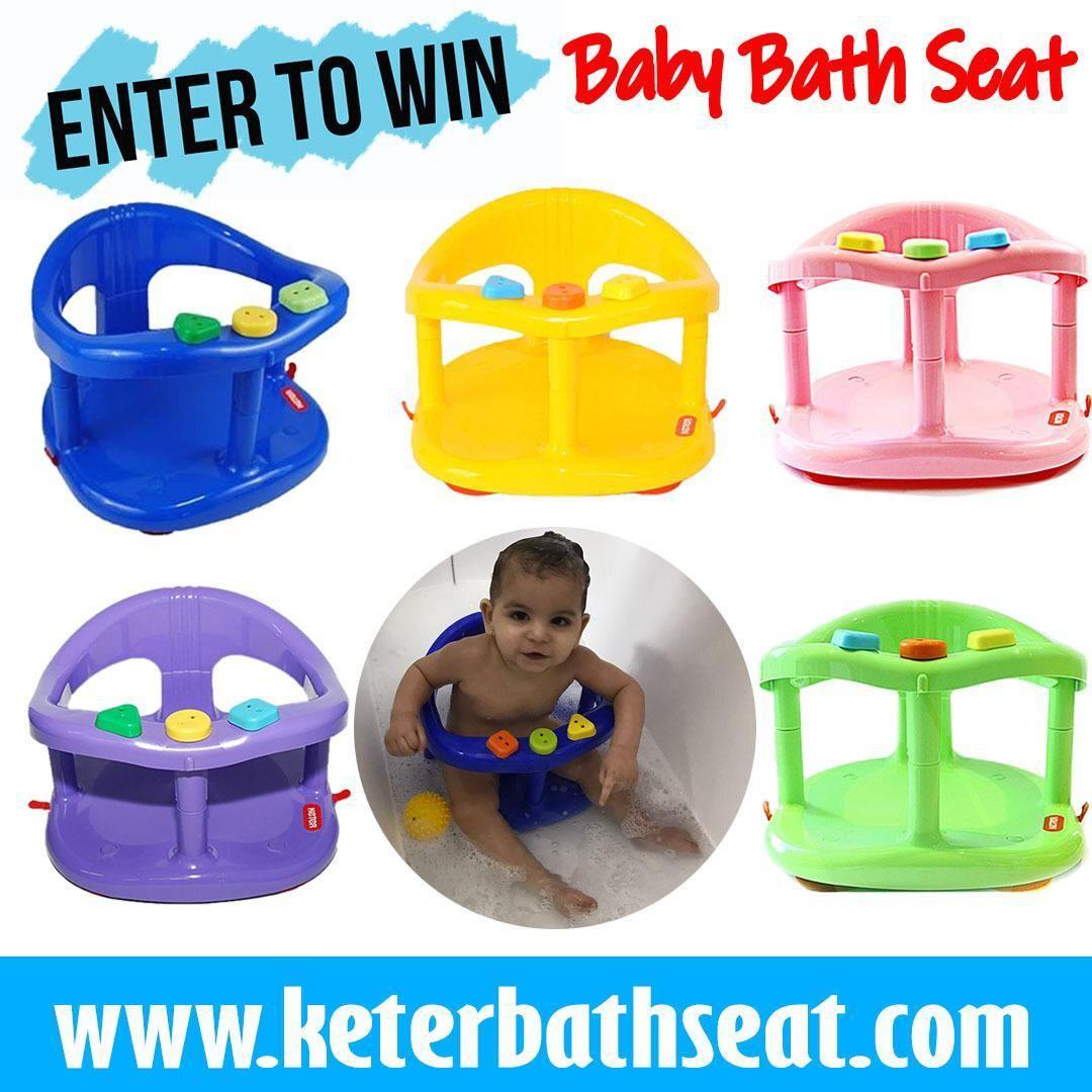 G I V E A W A Y We're giving away a Keter baby Bath seat