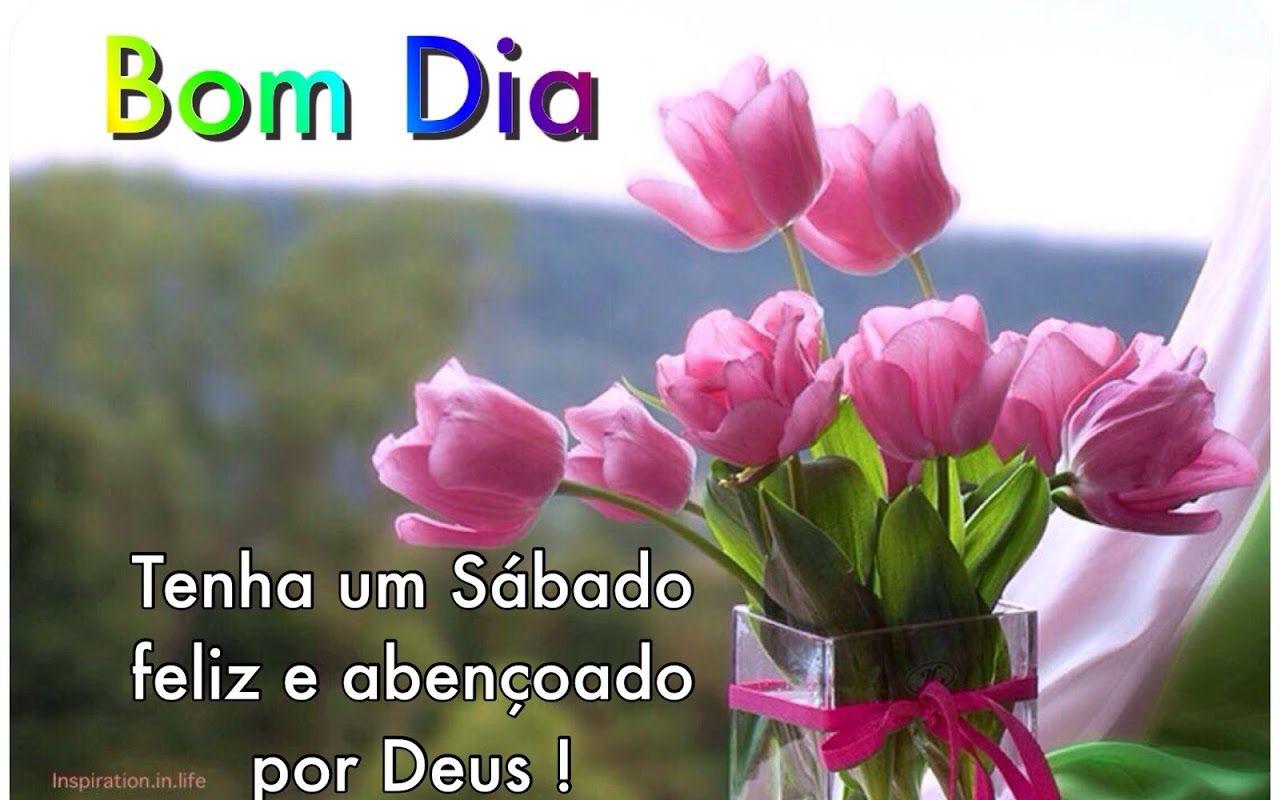 """Mensagem Boa Tarde Sabado: Bom Dia! Sábado Abençoado! Acesse: """"Colha Mais Flores"""