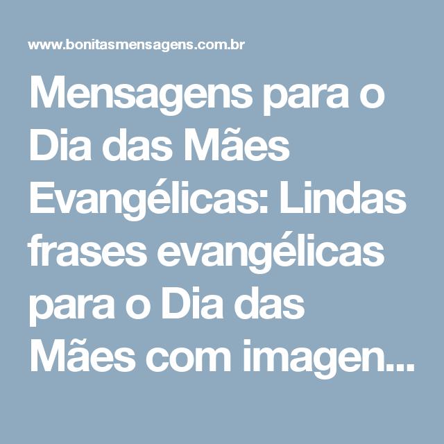 Mensagens Para O Dia Das Mães Evangélicas Lindas Frases Evangélicas