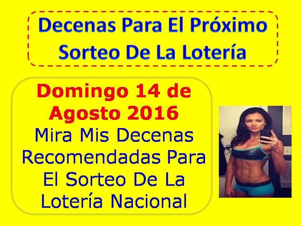 Decenas de la Loteria Nacional Sorteo Dominical del Domingo 14 de Agosto 2016