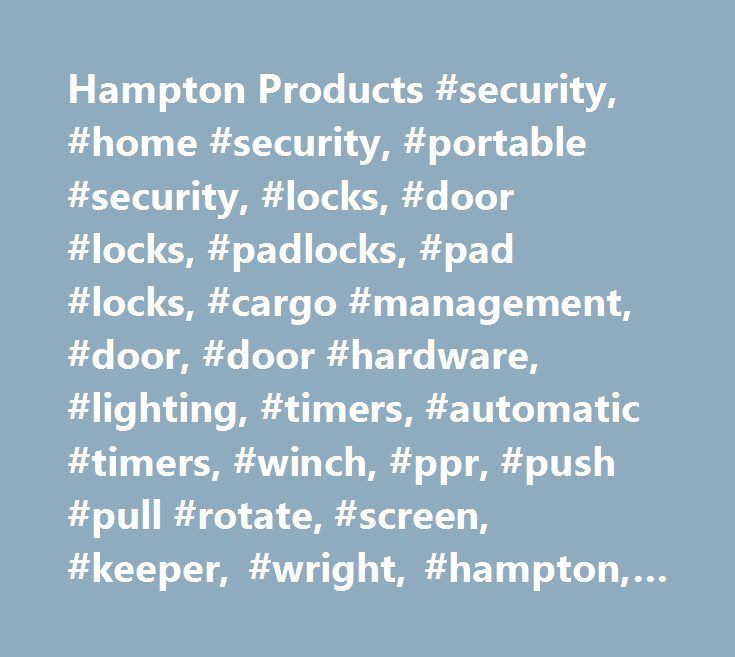 H&ton Products #security #home #security #portable #security #  sc 1 st  Pinterest & Hampton Products #security #home #security #portable #security ... azcodes.com