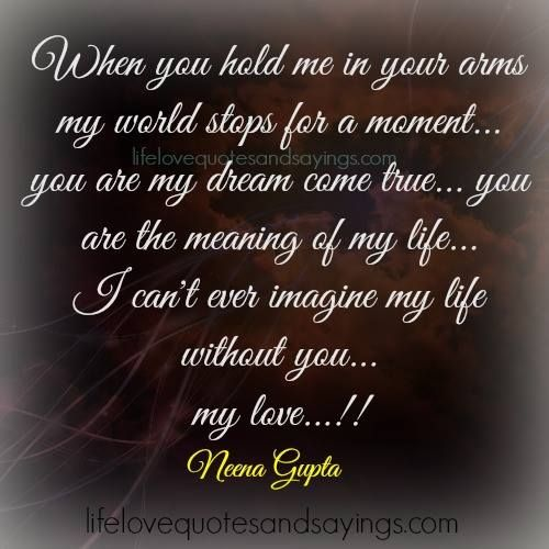 Love Post Hold Me Quotes Life Without You Me Quotes