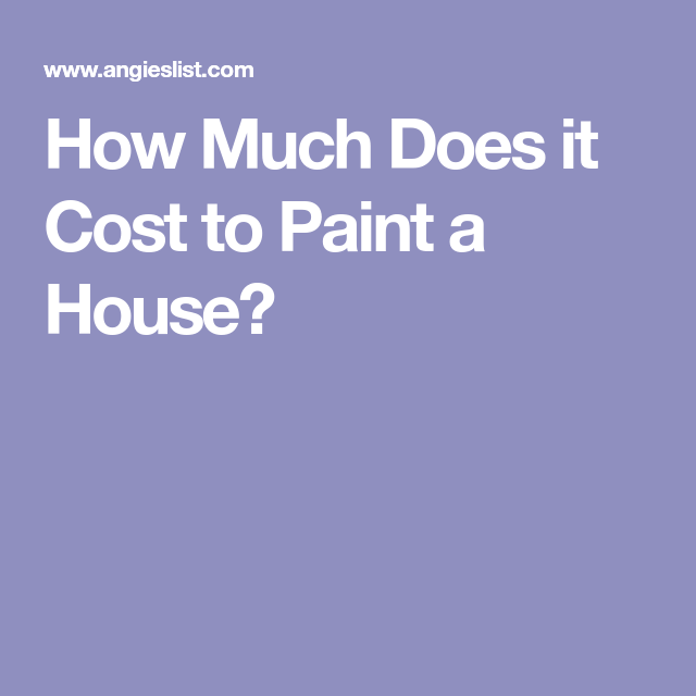 Exterior Home Painting Cost: How Much Does It Cost To Paint A House?