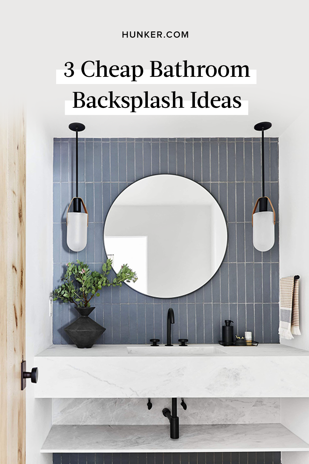 Chic Yet Affordable 3 Cheap Bathroom Backsplash Ideas Hunker Bathroom Interior Design Modern Bathroom Design House Bathroom