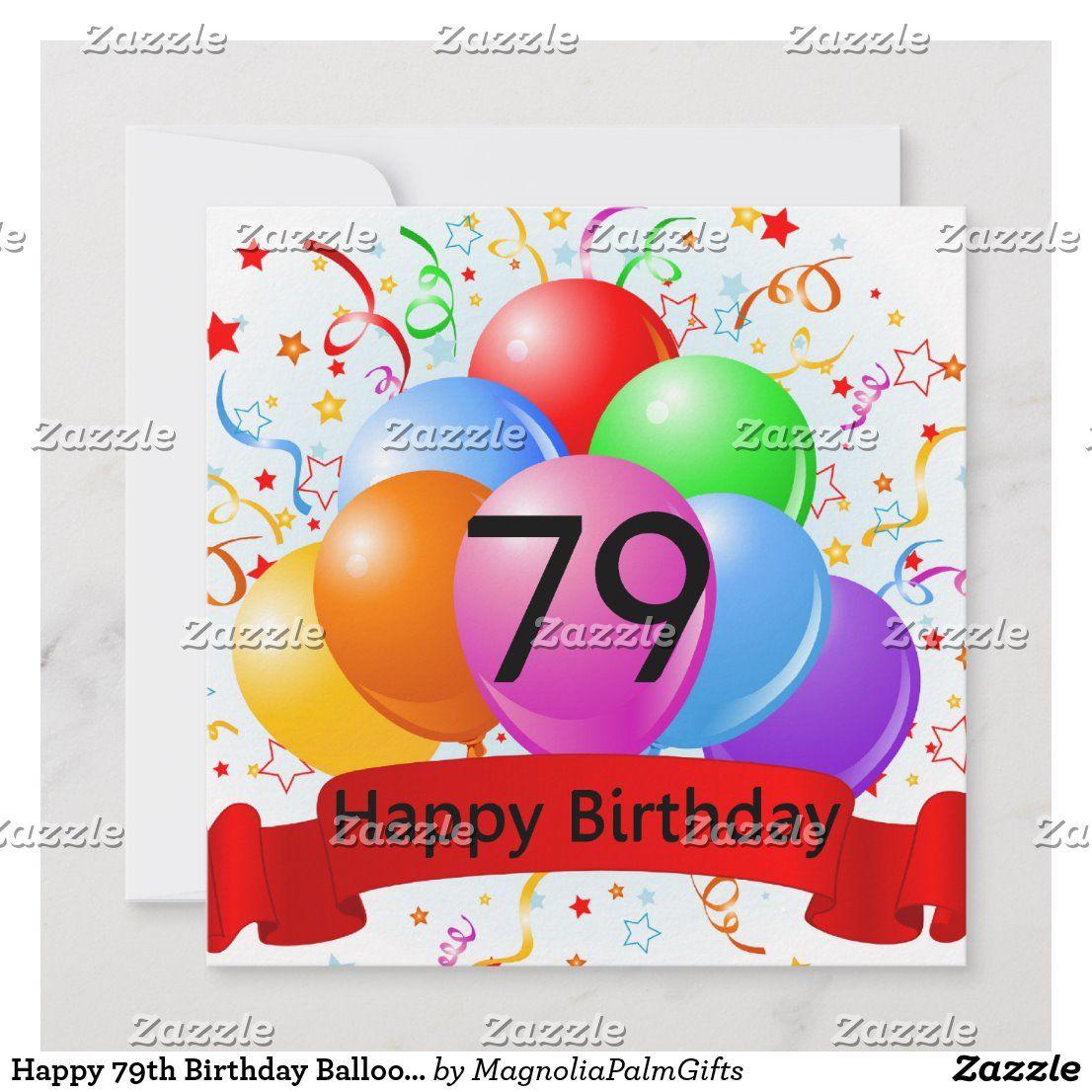 Happy 79th Birthday Balloons Banner Card | Zazzle.com