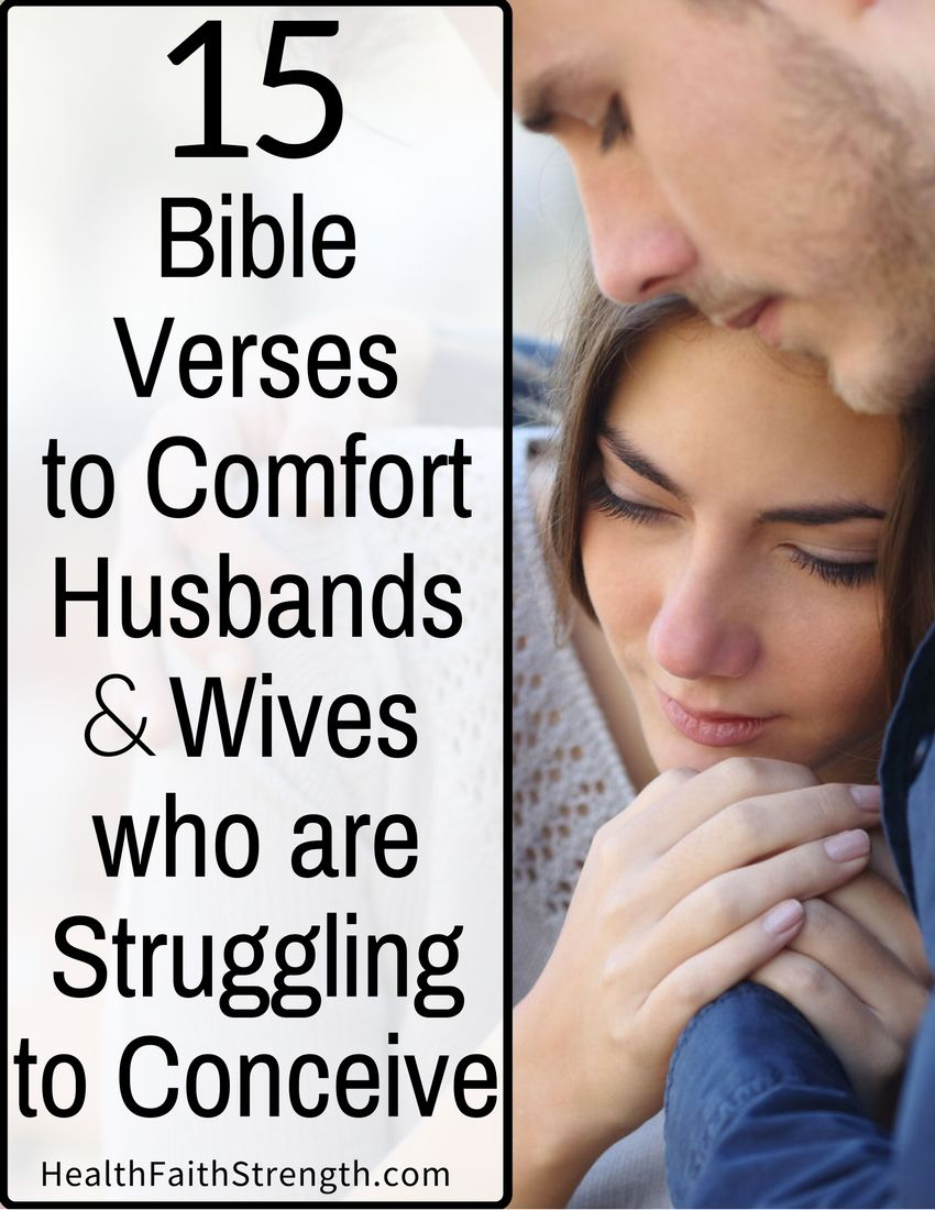 15 bible verses to comfort husbands and wives who are struggling to