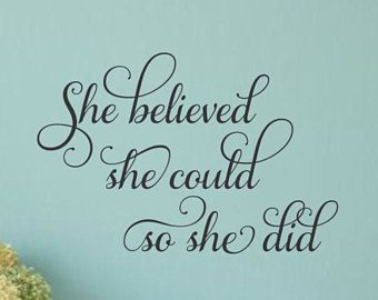 She Believed She Could Wall Decal Girl Inspirational Decal Teen Girl Wall Decal So She Did  sc 1 st  Pinterest & She Believed She Could Wall Decal Girl Inspirational Decal Teen Girl ...
