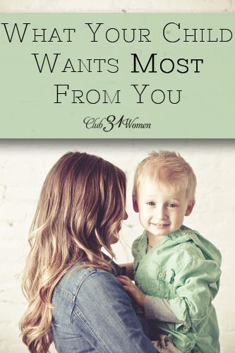 What does your child want most from you, mom? Not toys, crafts, treats, or games. More than anything, you child wants to be a part of your life.