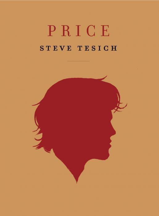Ebook Price De Steve Tesich Livre Livres A Lire Rentree Litteraire
