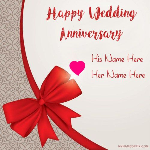 Write Name Anniversary Card Image Beautiful Lover Marriage Wishes Photo Online His Or Her Unique Wedding Wish Profile Pictures