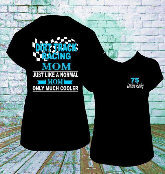 e3da5eff Much Cooler Dirt Track Racing Mom T Shirt, Drag Racing, Late Model, Sprint  Car, Motorcross Racing, Mud Racing, NASCAR, Track Mom