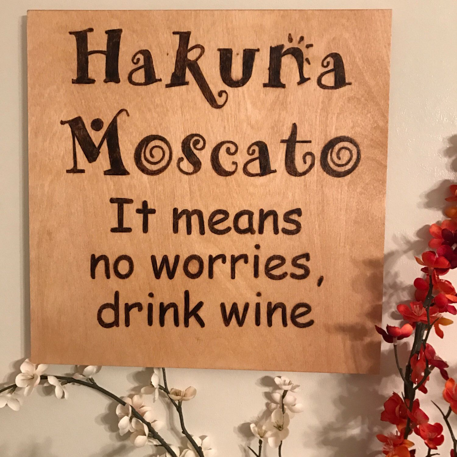 Wine Signs Decor Amazing Hakuna Mascato No Worries Wall Decor Wine Kitchen Sign Bar Sign Design Decoration