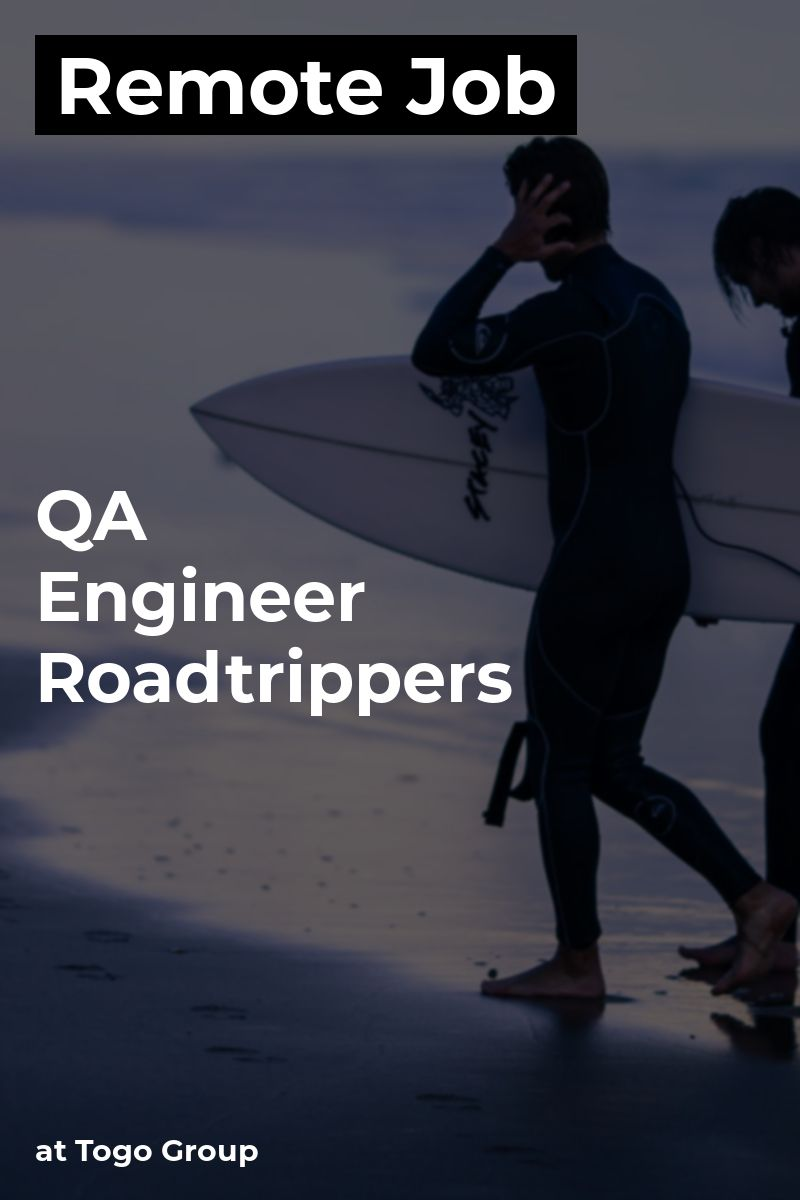 Remote QA Engineer Roadtrippers at Togo Group qa