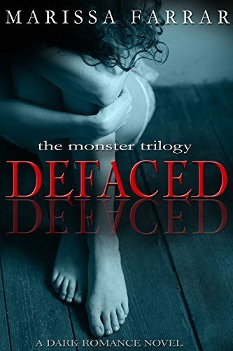 Defaced: A Dark Romance Novel (The Monster Trilogy Book 1), http://www.amazon.com/dp/B0175O1B5G/ref=cm_sw_r_pi_awdm_jcKywb0DPGBSR