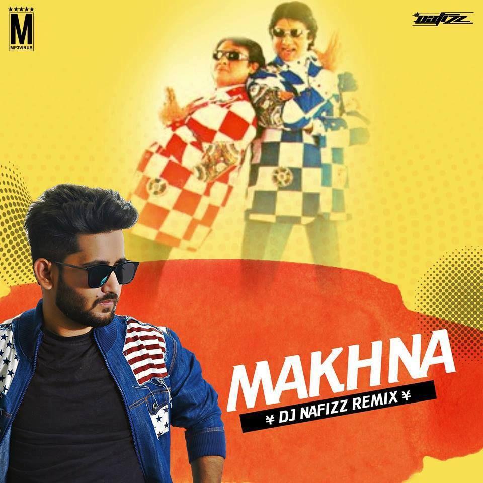 makhna song download