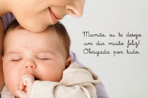 Filho Carinhoso Desejando Feliz Dia Das Mães: '' #Mamãe Eu Te Desejo Um #dia Muito #feliz! #Obrigada Por