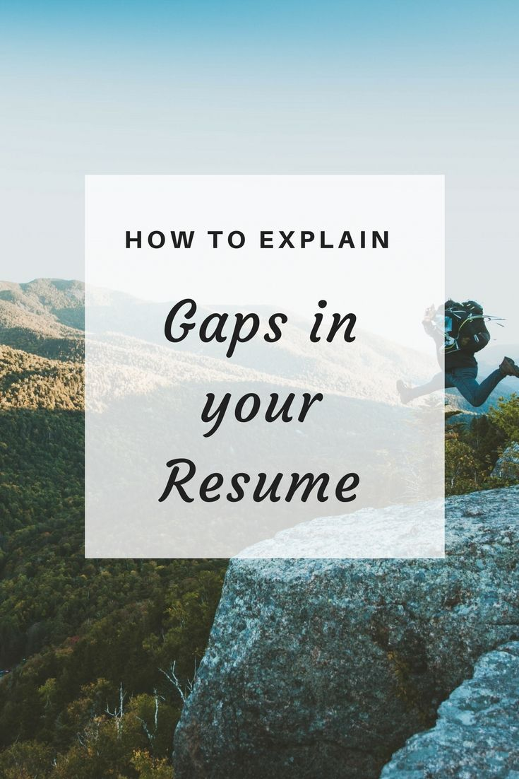 How to explain gaps when writing your