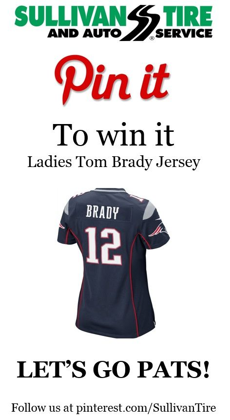 Enter to Win a FREE Tom Brady Jersey! Here's how you enter: - Follow Sullivan Tire on Pinterest - Re-Pin the Contest Pin - Visit our Pinterest page on January 10, 2015 to see if you've won! #patriots #NFL #football