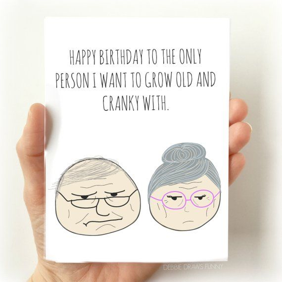 Old And Cranky Funny Love Card Funny Card For Husband Wife Boyfriend Girlfriend Anniversary Card For Partner Funny Card For Fiance Husband Birthday Card Happy Birthday Husband Quotes Birthday Cards For