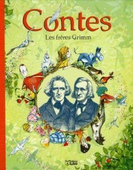 Afficher L Image D Origine Grimm Freres Grimm Conte