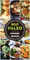 Eating Well, Living Well: 50 Paleolithic Chicken Recipes for Life