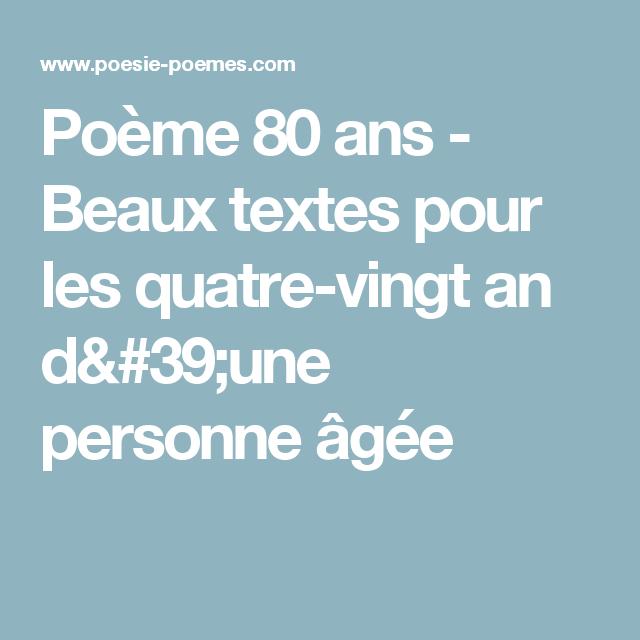 Poeme 80 Ans Beaux Textes Pour Les Quatre Vingt An D Une Personne